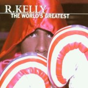 R._Kelly_-_The_World's_Greatest